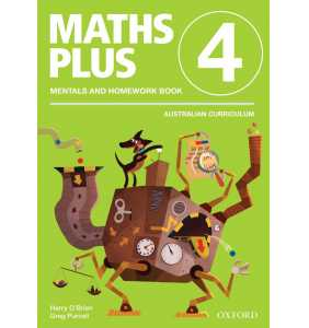 Maths Plus Aus Curriculum Edition Mentals & Homework Book 4 Revised Ed 2016