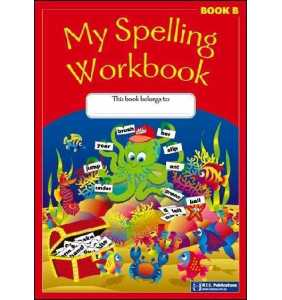 My Spelling Workbook - B