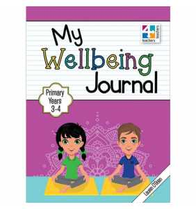 My Wellbeing Journal Primary Years 3 to 4
