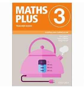 Maths Plus Australian Curriculum Ed Teacher Book 3