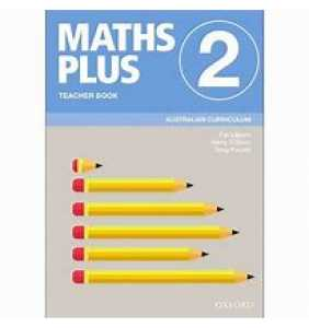 Maths Plus Australian Curriculum Ed Teacher Book 2
